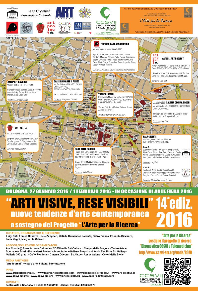Arti Visive, Rese Visibili 2016 a                                   sostegno del progetto L'Arte per la                                   Ricerca dell'associazione CCSVI nella                                   Sclerosi Multipla