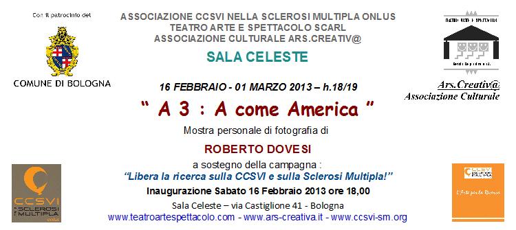 """""""A3 A come America"""" mostra personale di fotografia di Roberto Dovesi"""